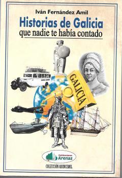 HISTORIAS DE GALICIA QUE NADIE TE HABIA CONTADO