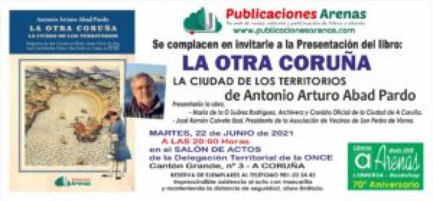 LA OTRA CORUÑA. LA CIUDAD DE LOS TERRITORIOS