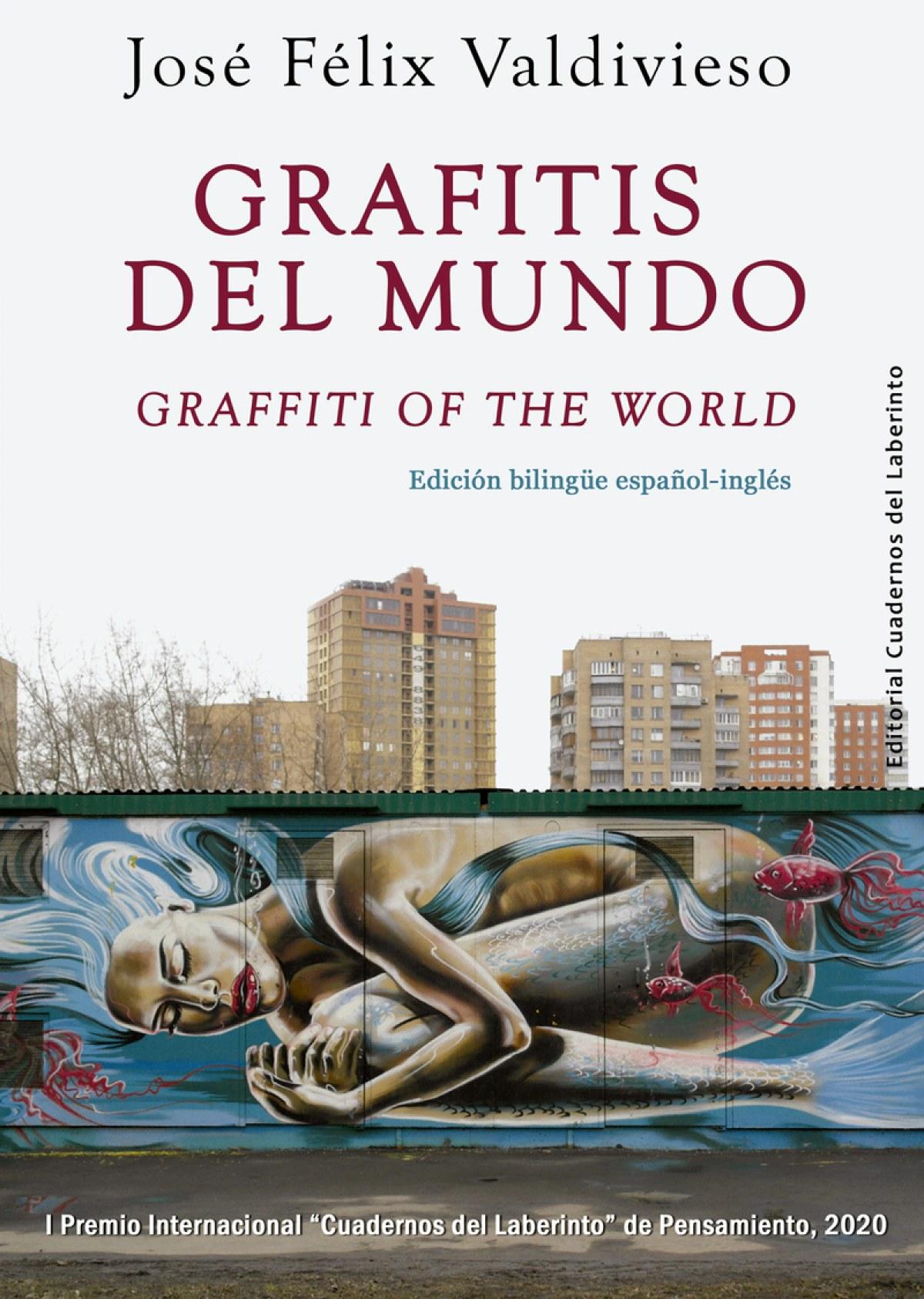 Grafitis del mundo / Graffiti of the World