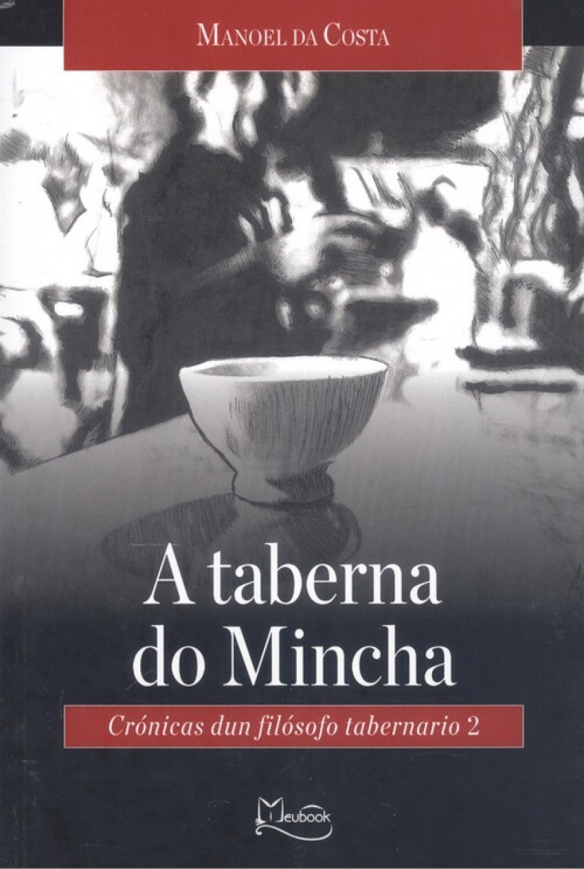 (g).taberna do mincha:cronicas dun filosofo tabernario