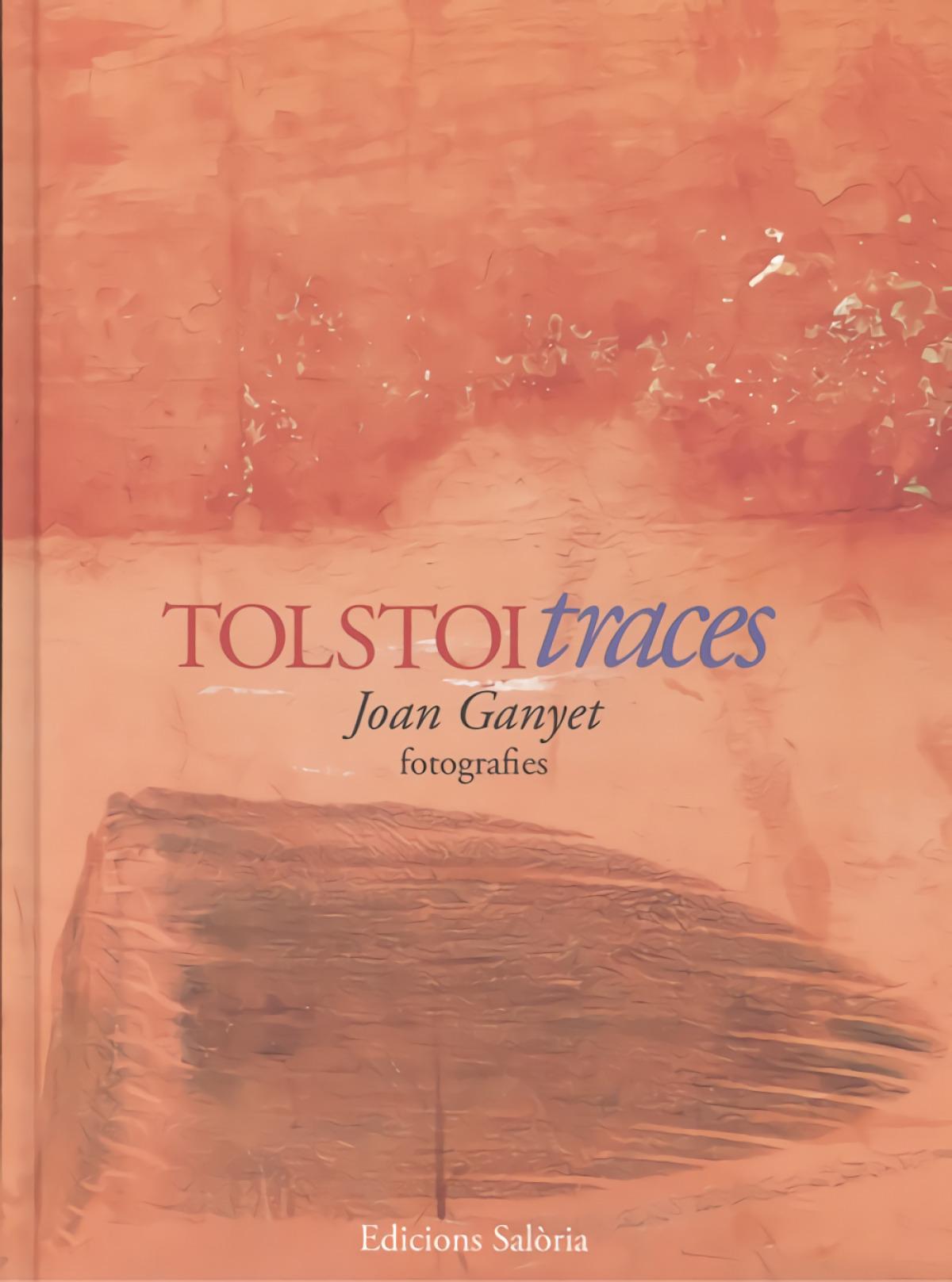 TOLSTOI TRACES - FOTOGRAFIES