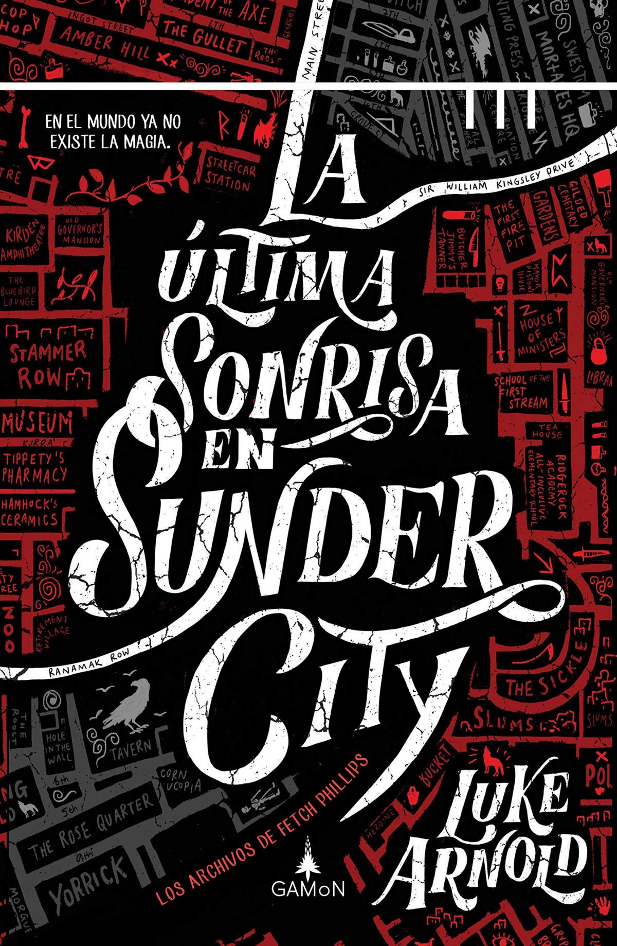 La Última Sonrisa en Sunder City