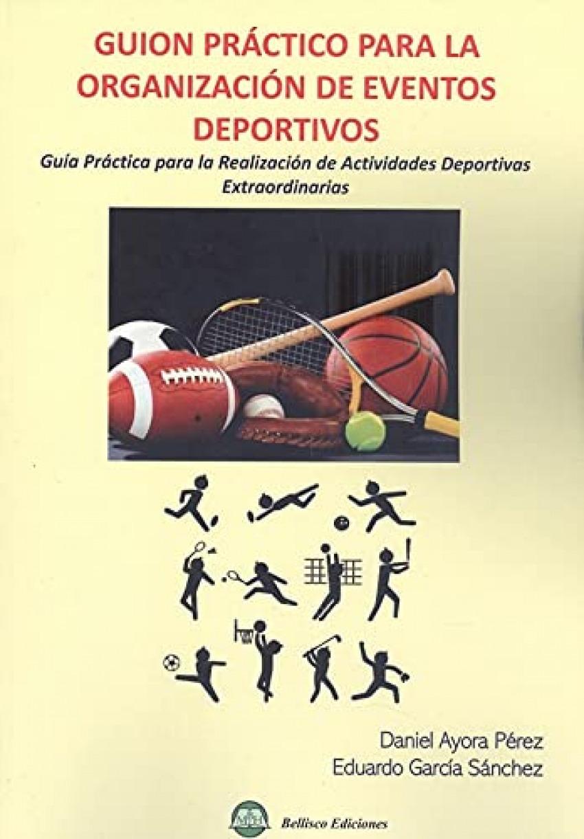 Guión práctico para la organización de eventos deportivos