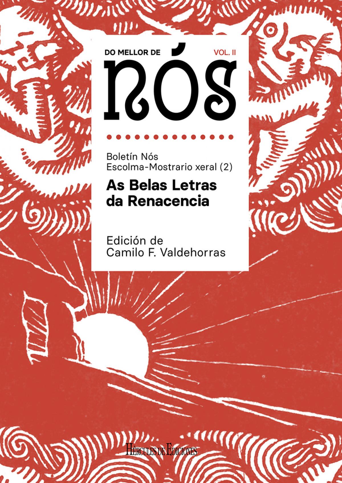 Do mellor de Nós II. Escolma-Mostrario xeral do Boletín Nós (vol. 2): As Belas Letras da Renacencia