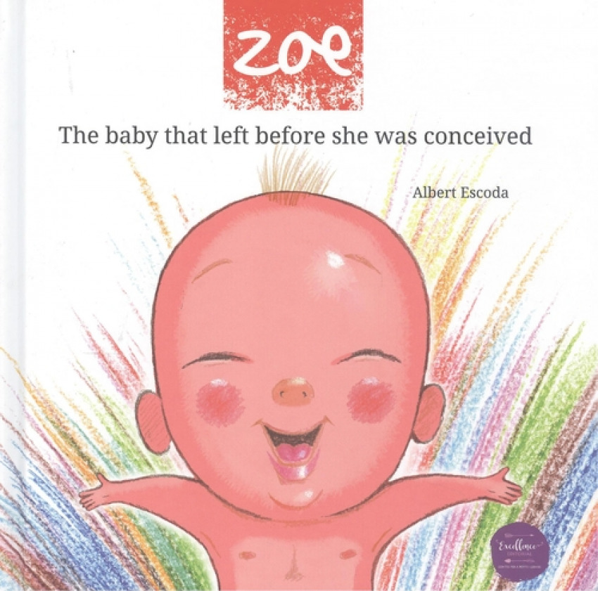 Zoe the baby that left before she was conceived