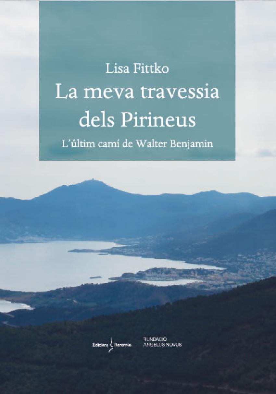 LA MEVA TRAVESSIA DELS PIRINEUS