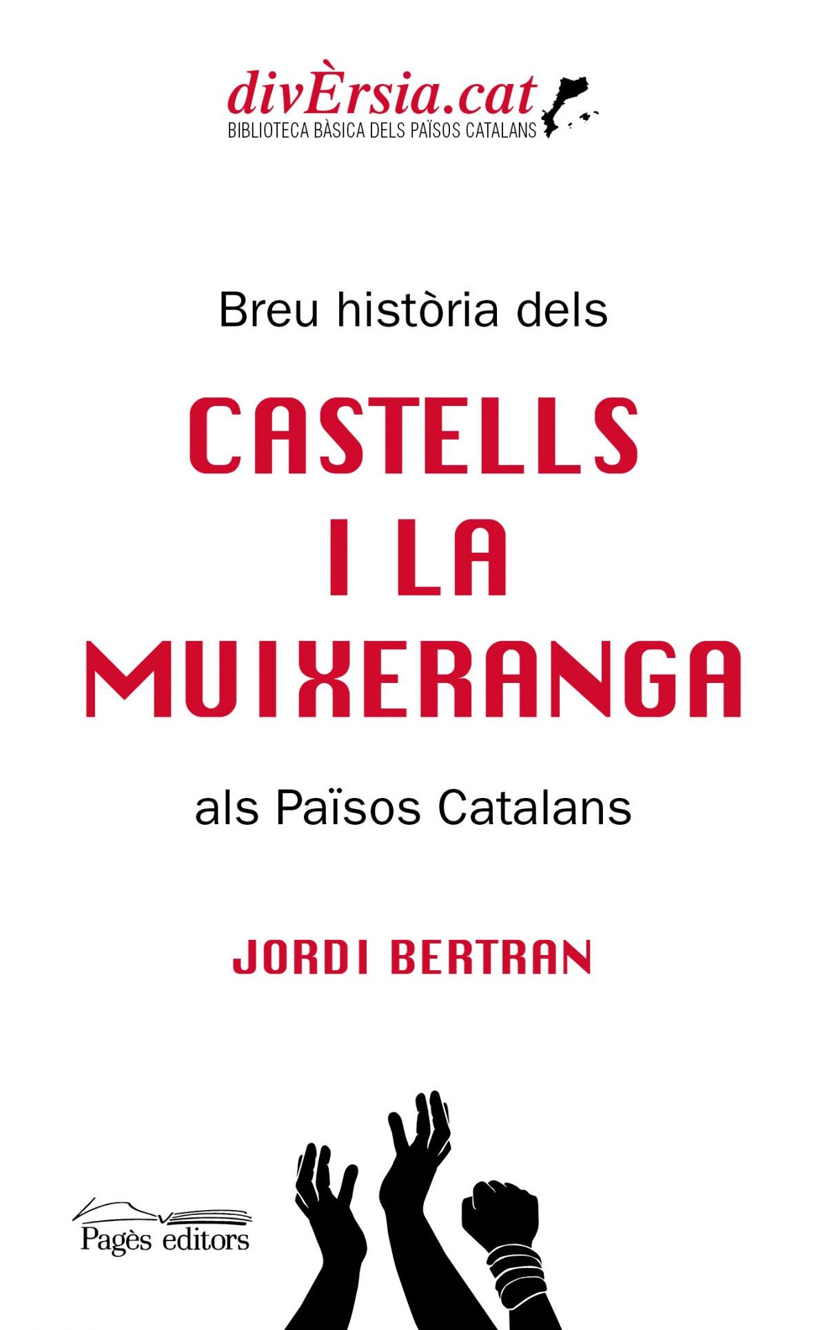 Breu història dels castells i la muixeranga als Països Catalans