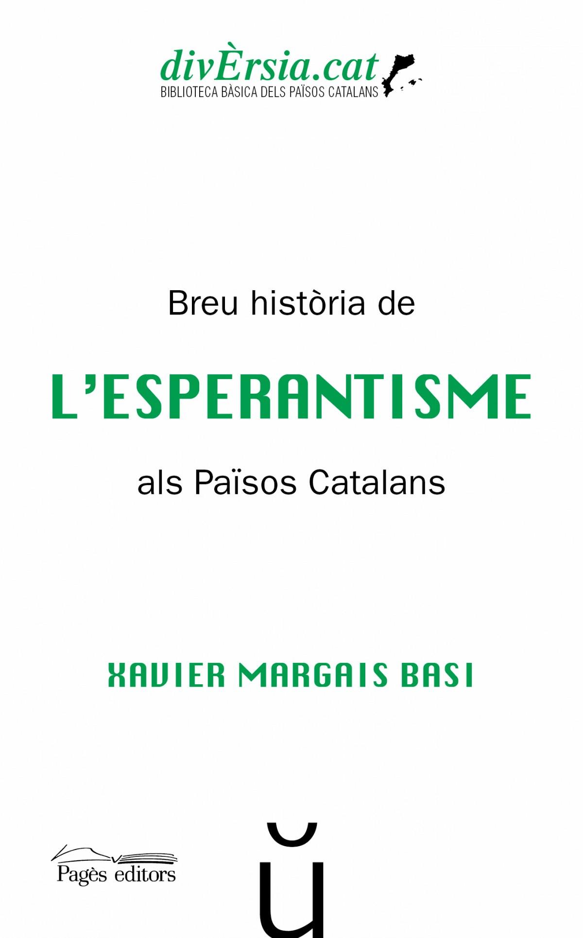 Breu hist.ria de l'Esperantisme als Països Catalans