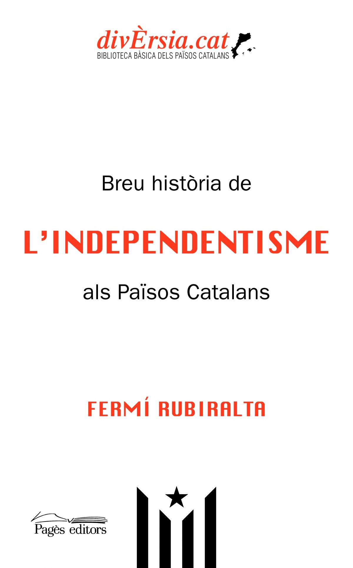 Breu història de l'Independentisme als Països Catalans