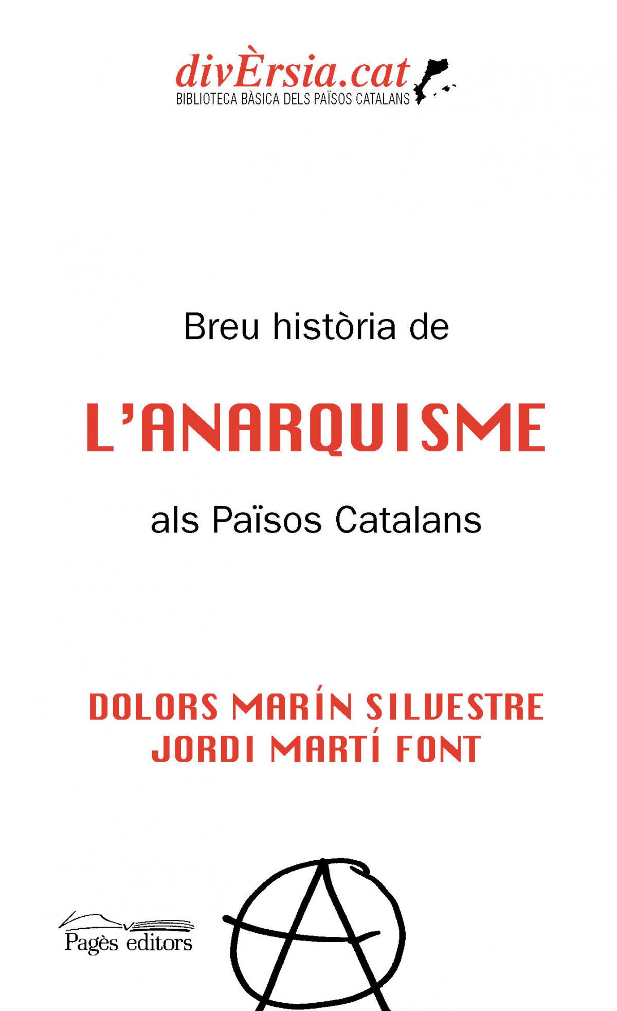 Breu història de l'anarquisme als Països Catalans