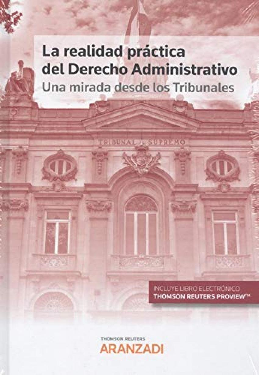 La realidad práctica del Derecho Administrativo: una mirada desde los Tribunales (Papel + e-book)
