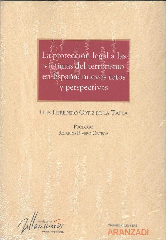 LA PROTECCIÓN LEGAL A LAS VÍCTIMAS DEL TERRORISMO EN ESPAÑA