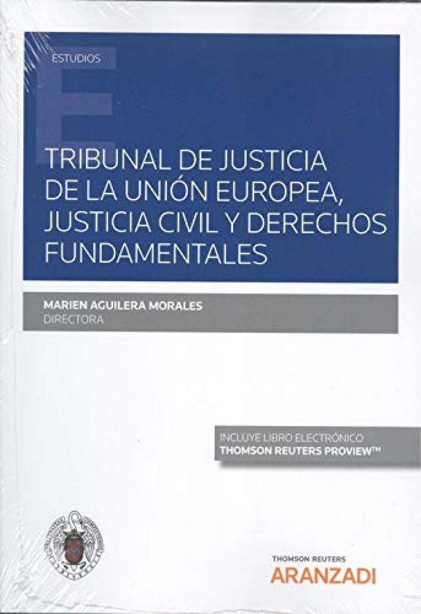 Tribunal de Justicia de la Unión Europea, Justicia Civil y Derechos Fundamentales (Papel + e-book)