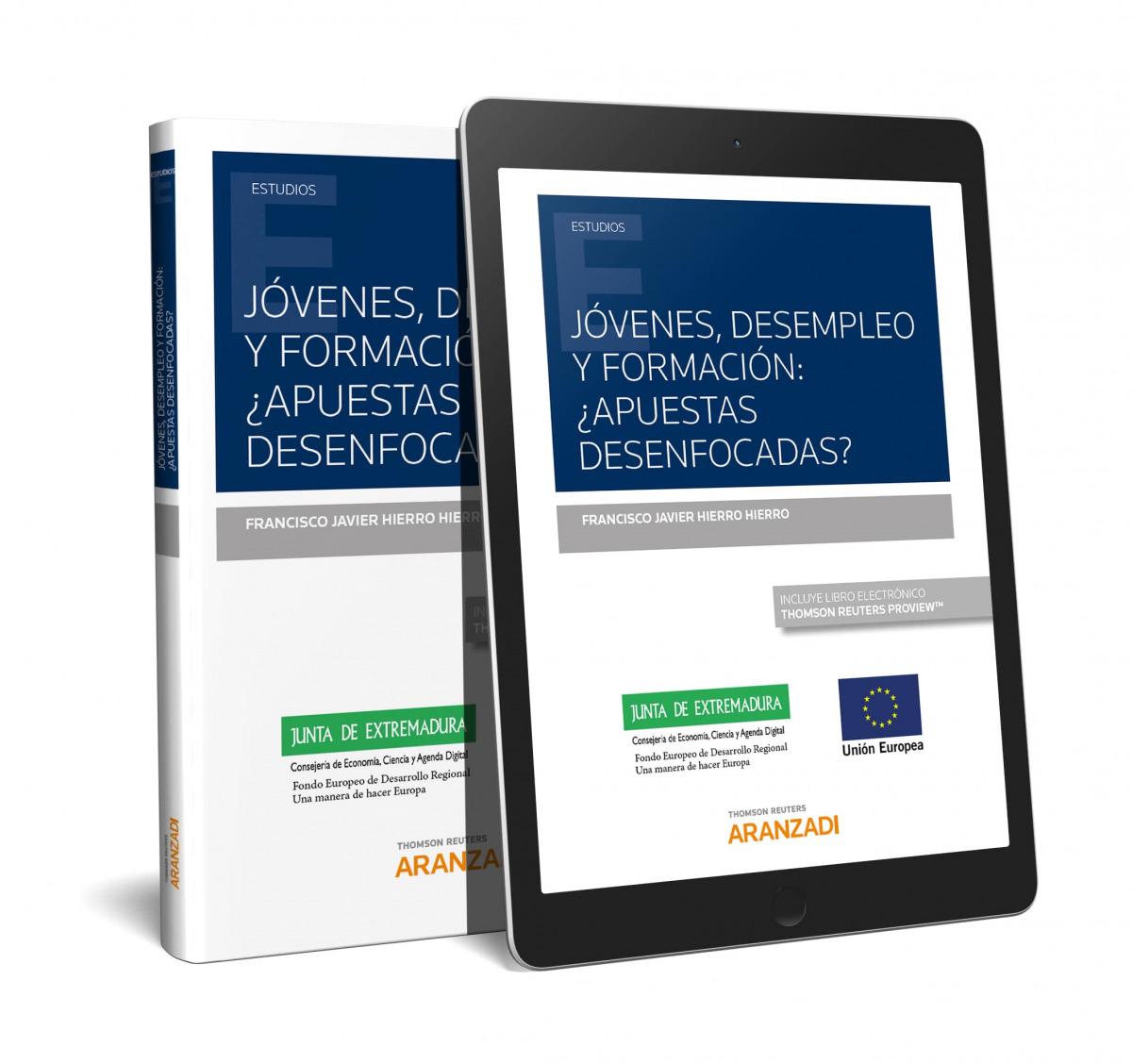 Jóvenes, desempleo y formación: ¿apuestas desenfocadas? (Papel + e-book)
