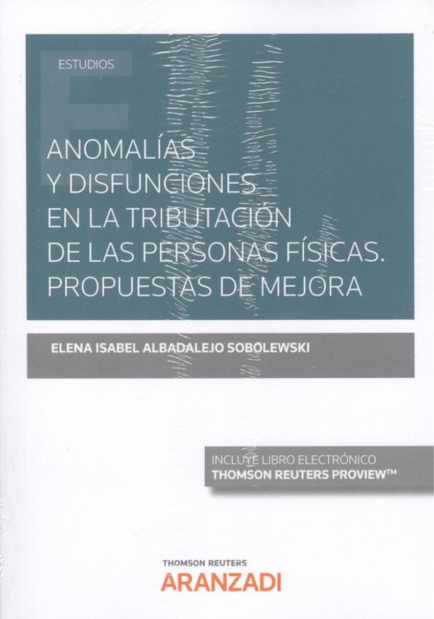 ANOMALÍAS Y DISFUNCIONES EN LA TRIBUTACIÓN EN LAS PERSONAS FÍSICAS. PROPUESTAS DE MEJORA