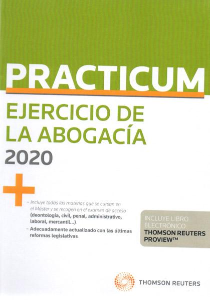 PRACTICUM. EJERCICIO DE LA ABOGACÍA 2020 (DÚO)