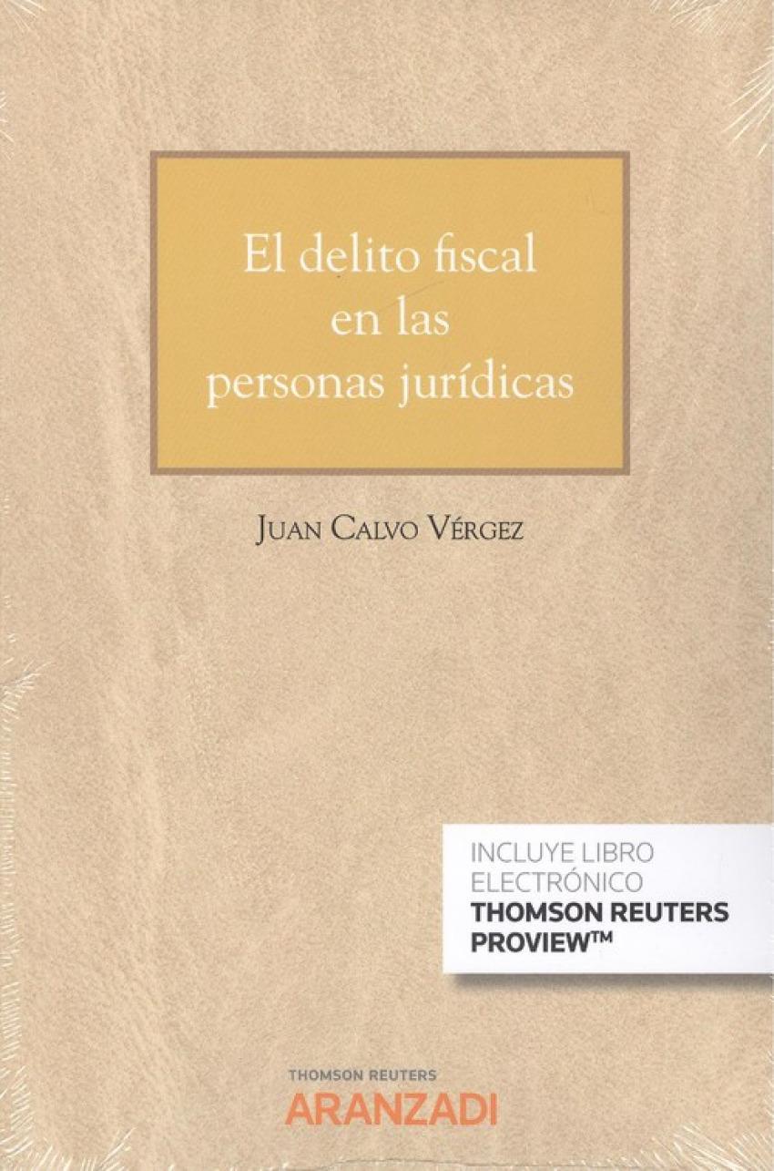 EL DELITO FISCAL EN LAS PERSONAS JURÍDICAS (DÚO)