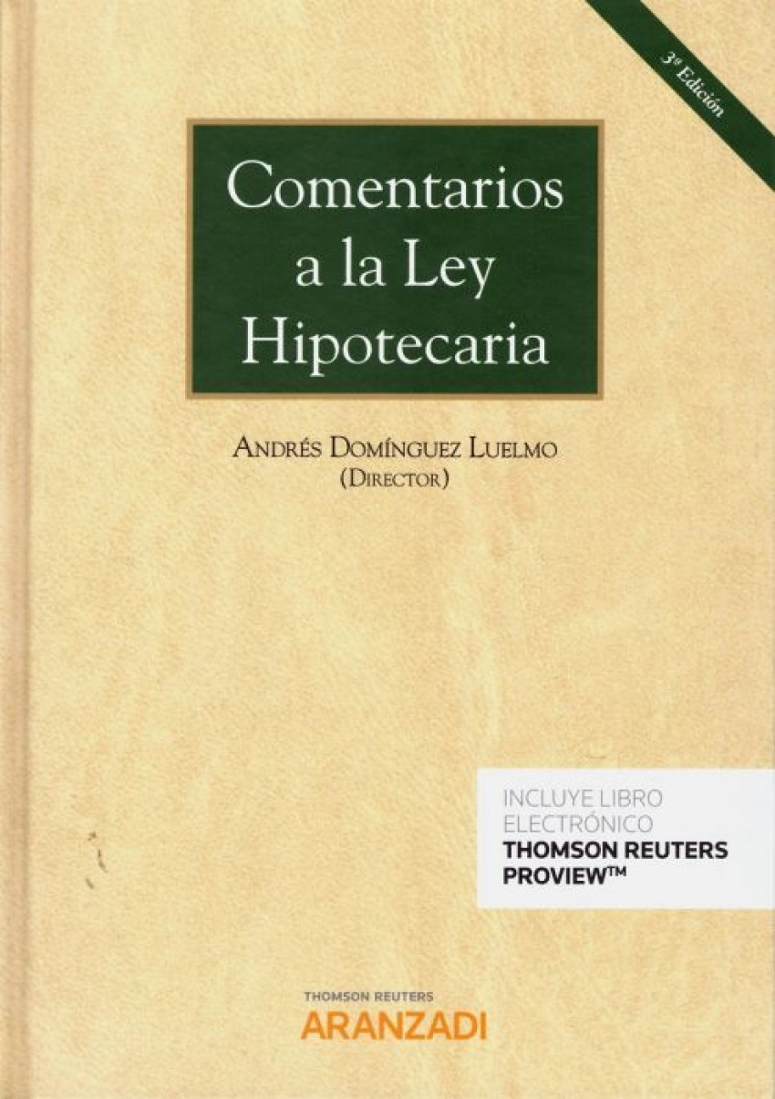 COMENTARIOS A LA LEY HIPOTECARIA (3ª EDICIÓN) (DÚO)