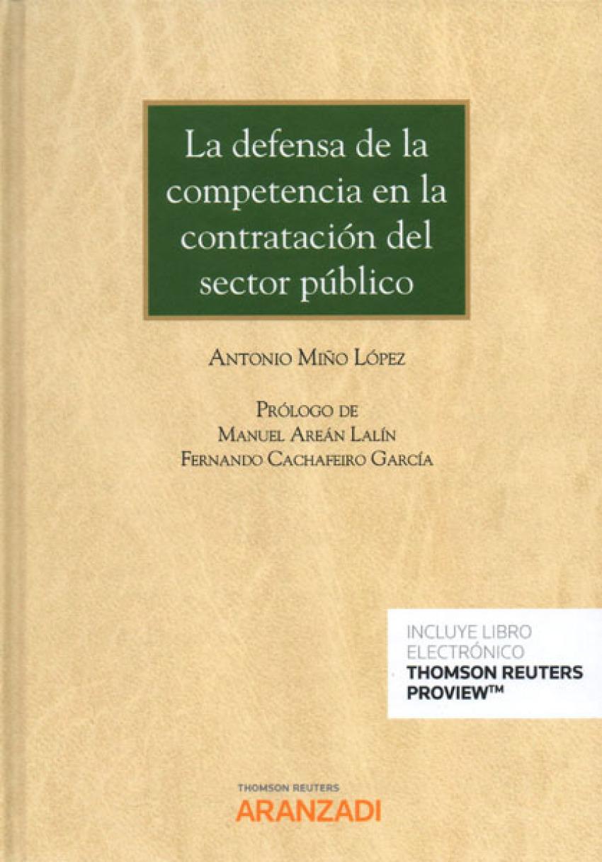 LA DEFENSA DE LA COMPETENCIA EN LA CONTRATACIÓN DEL SECTOR PÚBLICO (DÚO)