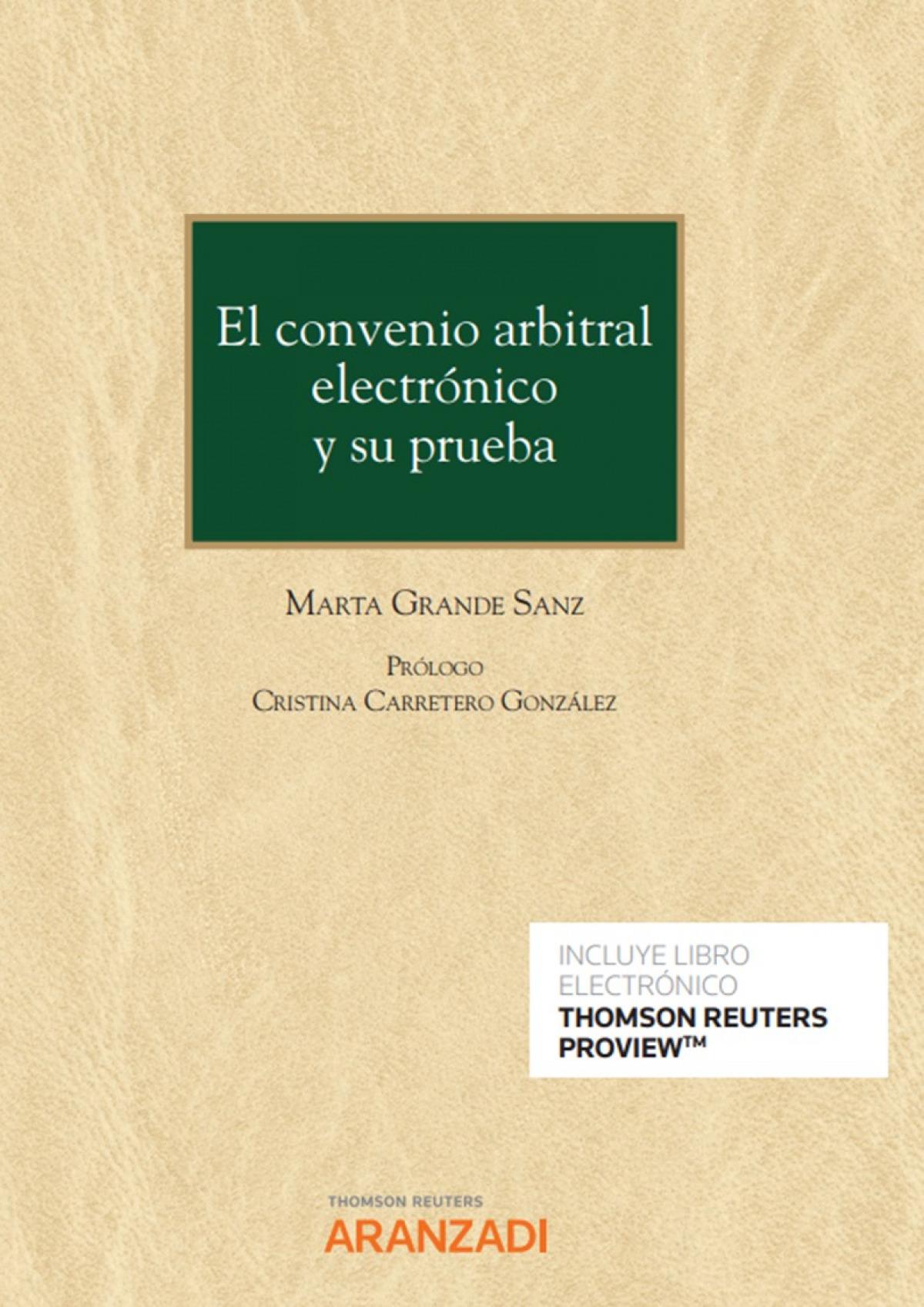 El convenio arbitral electrónico y su prueba
