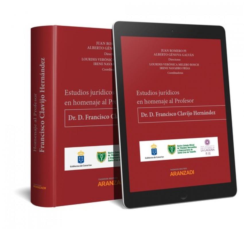 ESTUDIOS JURÍDICOS EN HOMENAJE AL PROFESOR DR. D. FRANCISCO CLAVIJO HERNÁNDEZ