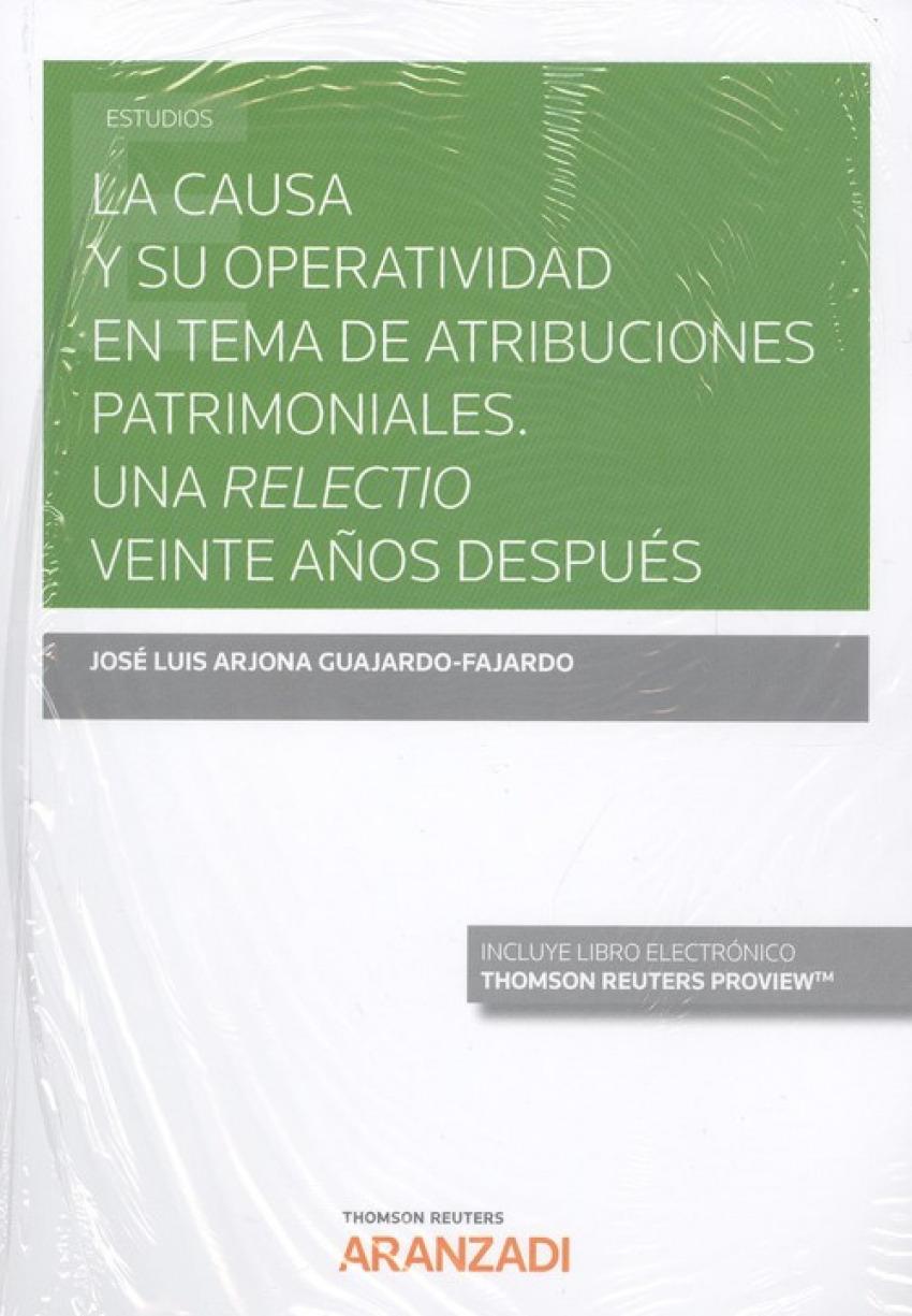 LA CAUSA Y SU OPERATIVIDAD EN TEMA DE ATRIBUCIONES PATRIMONIALES (DÚO)