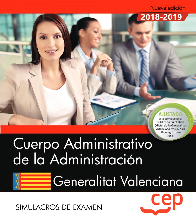 CUERPO ADMINISTRATIVO DE LA ADMINISTRACIÓN. GENERALITAT VALENCIANA 2019