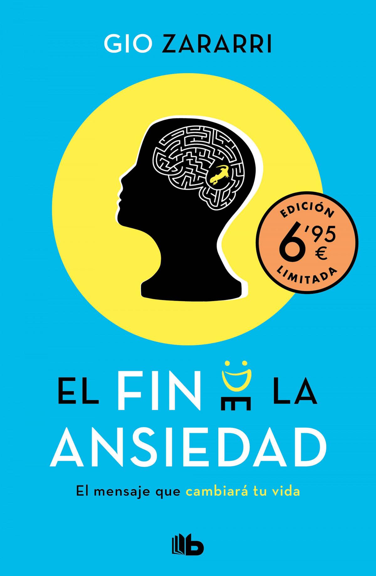 El fin de la ansiedad (edición limitada a precio especial)