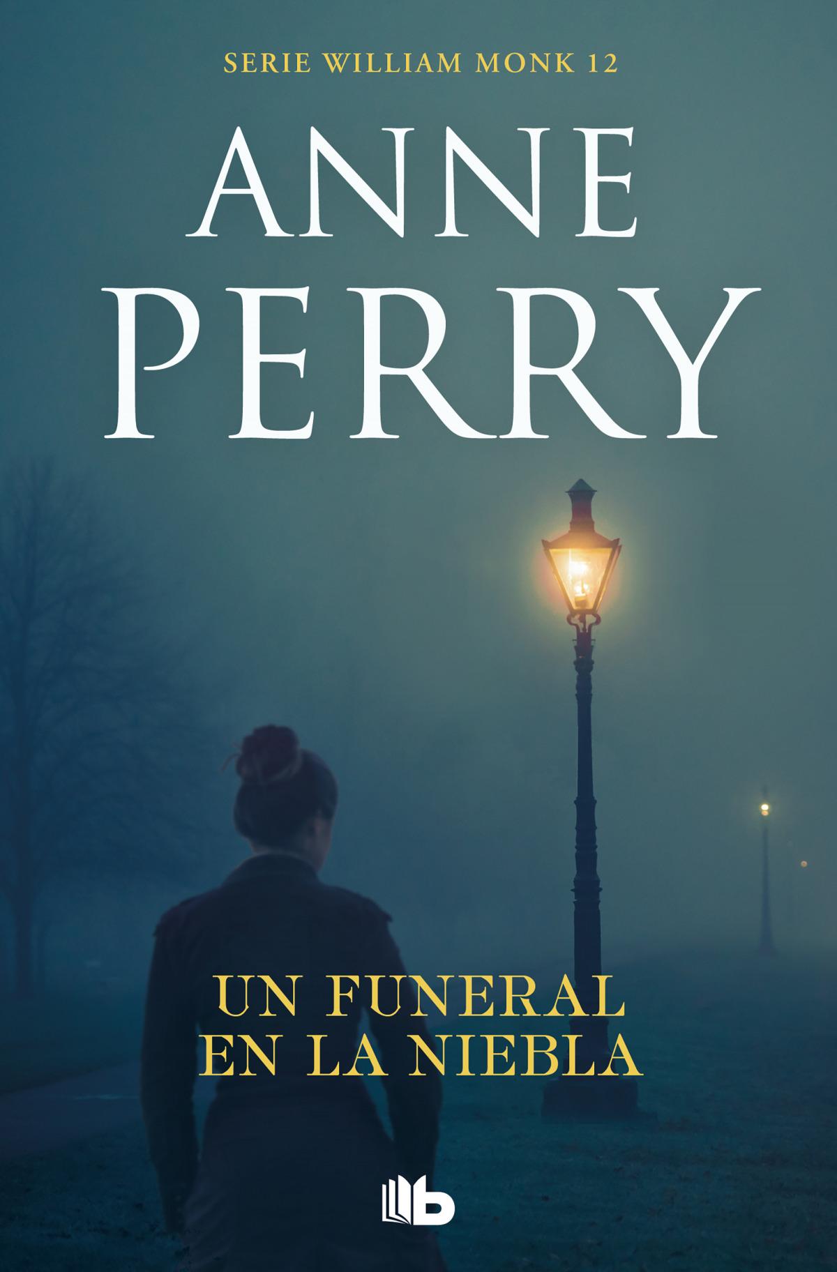 Un funeral en la niebla (Detective William Monk 12)