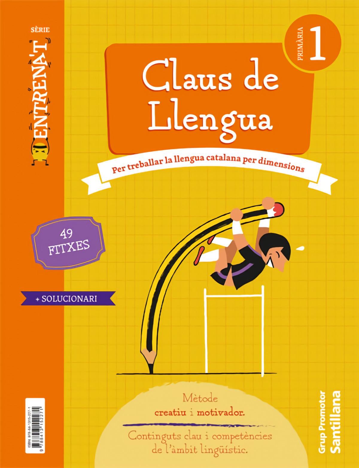 QUADERN CLAUS DE LLENGUA SERIE ENTRENAT 1 PRIMARIA