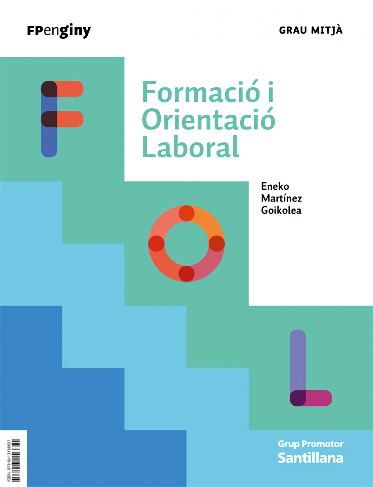 FOL. FORMACIÓ I ORIENTACIÓ LABORAL
