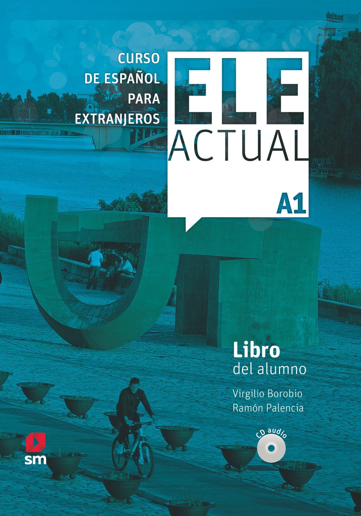 ELE ACTUAL A1. LIBRO DEL ALUMNO CDA2019
