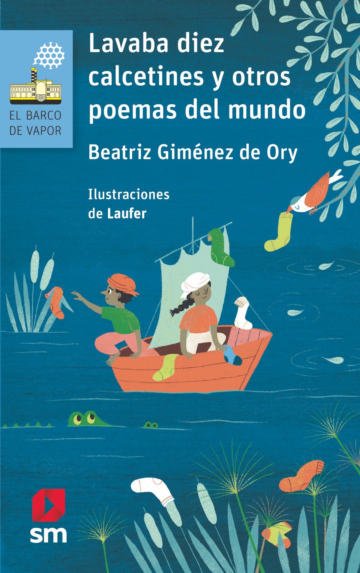 Lavaba diez calcetines y otros poemas del mundo