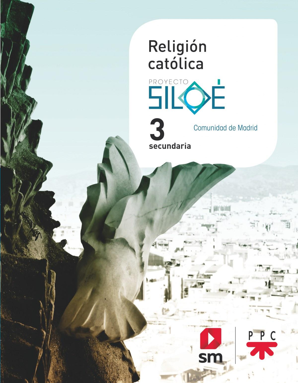 Religión católica. 3 ESO. Siloé. Madrid
