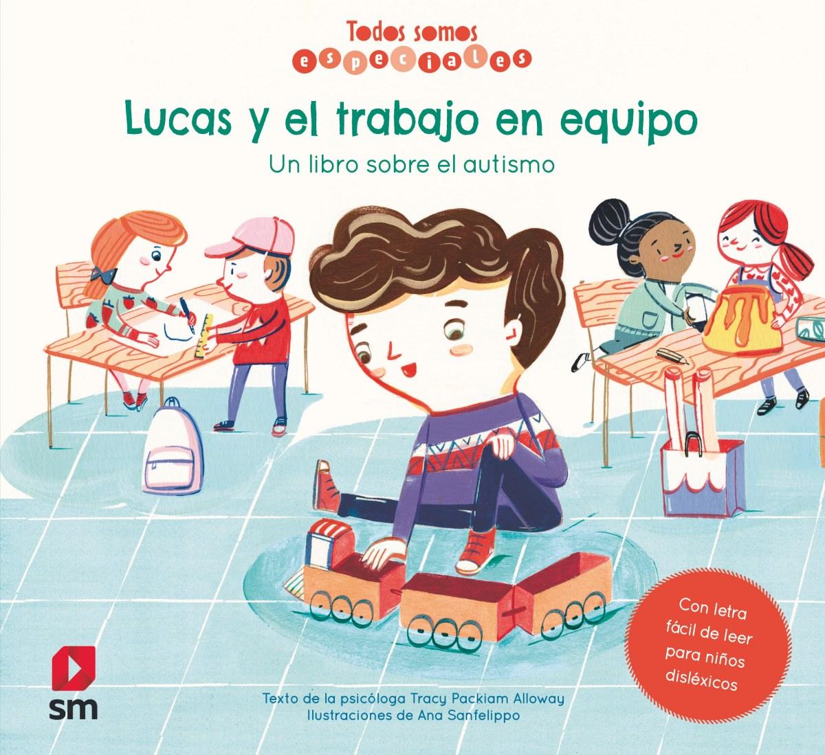 Lucas y el trabajo en equipo. Un libro sobre el autismo