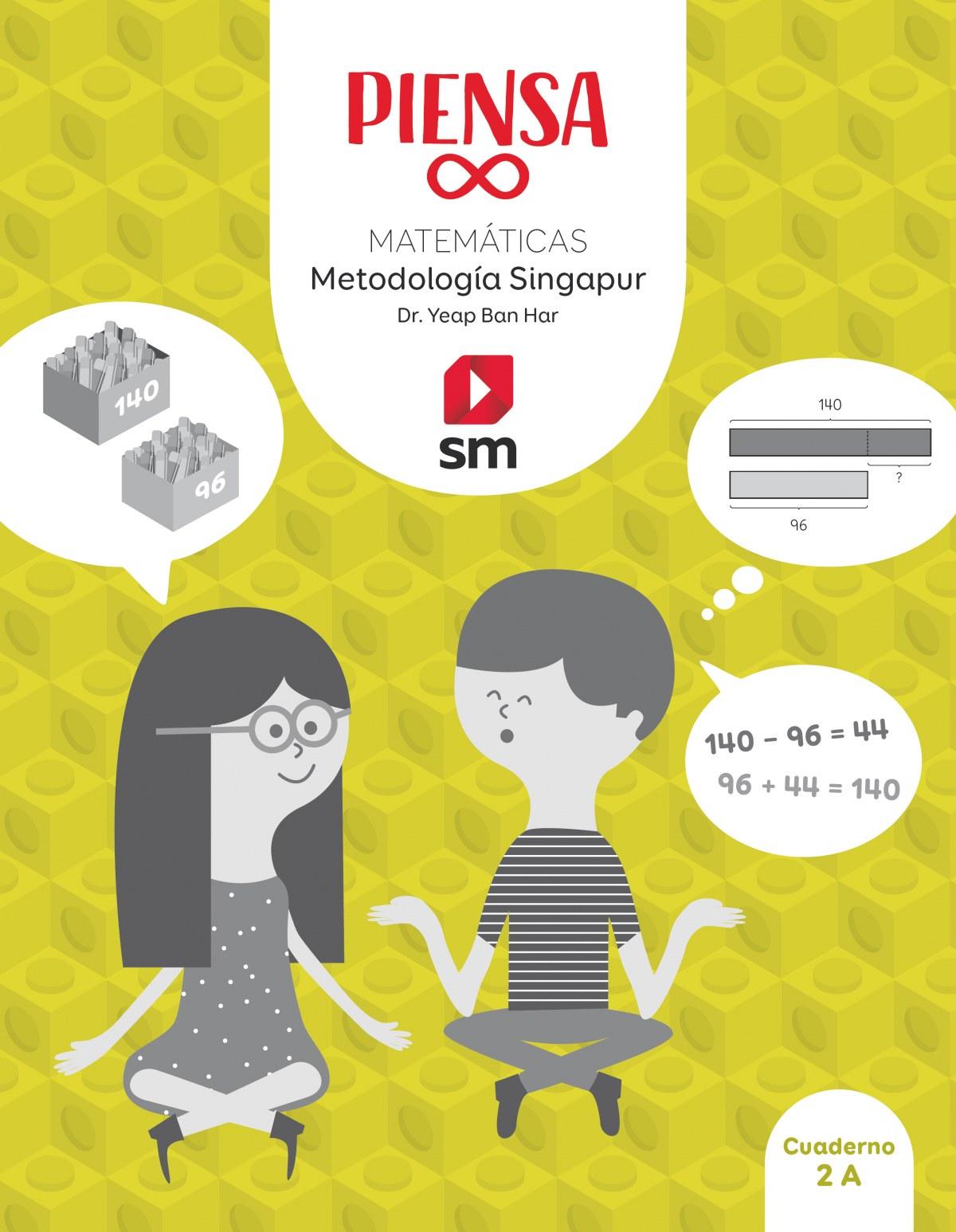 Piensa [infinito]. Metodología Singapur. 2 Primaria. Cuaderno