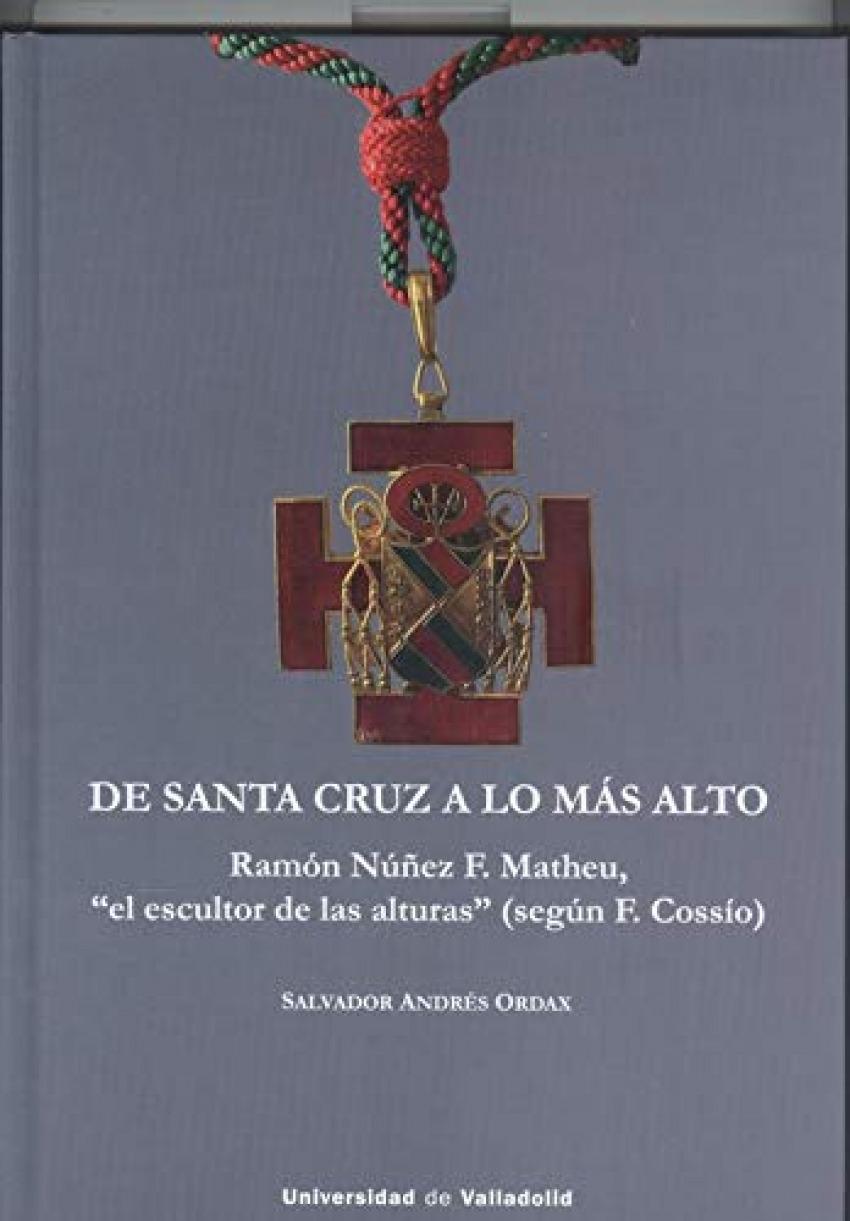 DE SANTA CRUZ A LO MÁS ALTO. RAMÓN NÚÑEZ F. MATHEU,