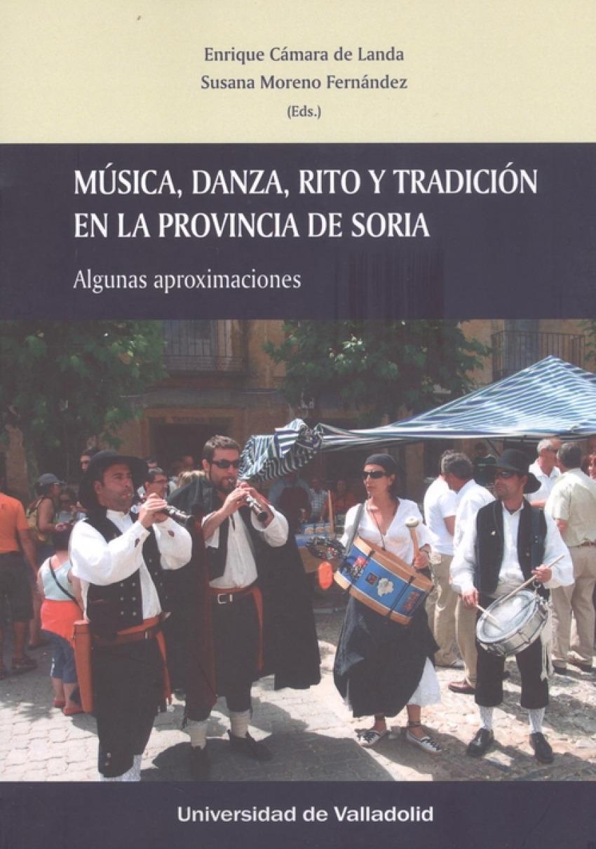 MÚSICA, DANZA Y TRADICIÓN EN LA PROVINCIA DE SORIA. ALGUNAS APROXIMACIONES