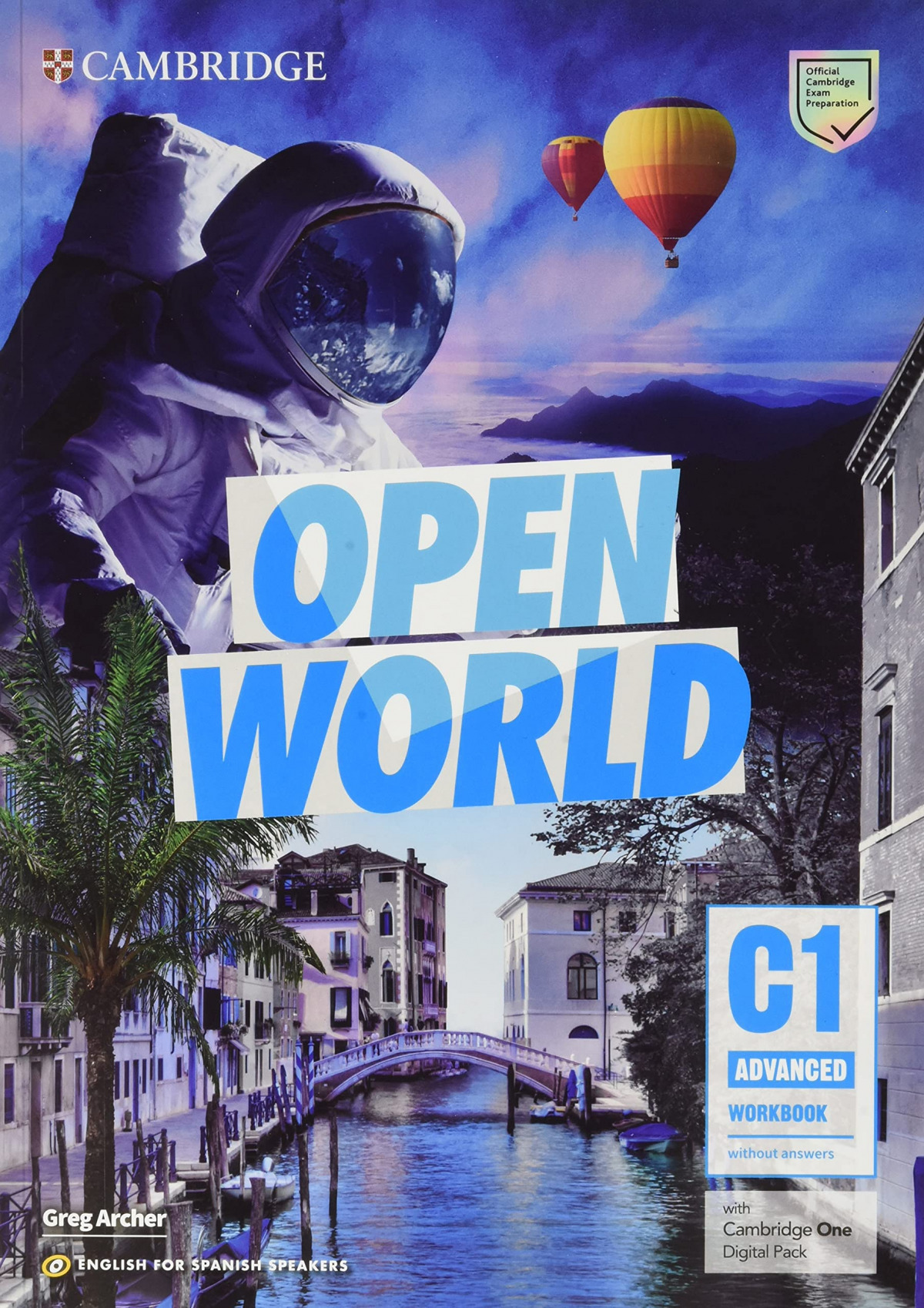 Open World Advanced. Self-study Pack (Student's Book with answers and Workbook with answers and Class Audio) English for Spanish Speakers.