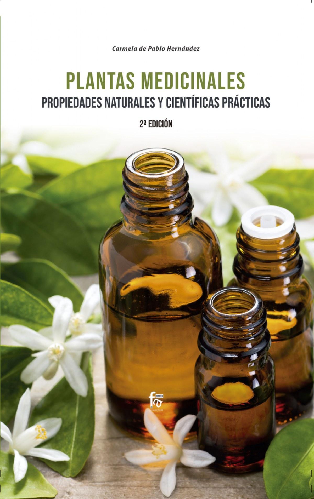 PLANTAS MEDICINALES. PROPIEDADES NATURALES Y