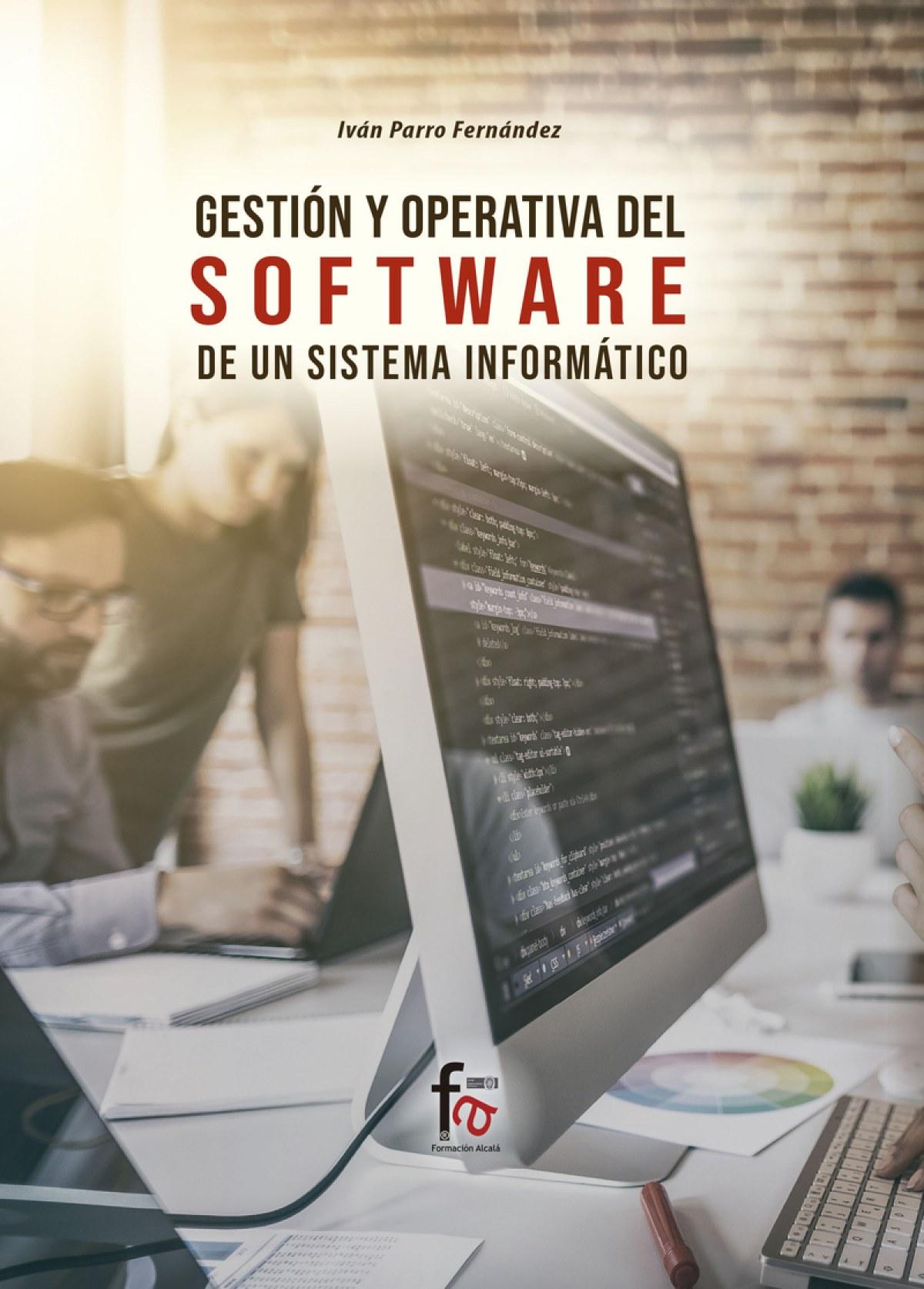 GESTION Y APERTURA DEL SOFTWARE DE UN SISTEMA INFORMATICO