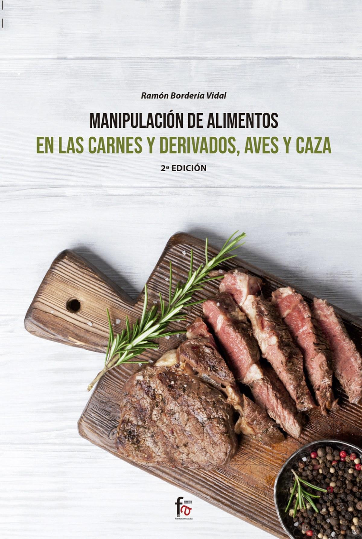 MANIPULACION DE ALIMENTOS EN LAS CARNES Y DERIVADOS, AVES Y CAZA-