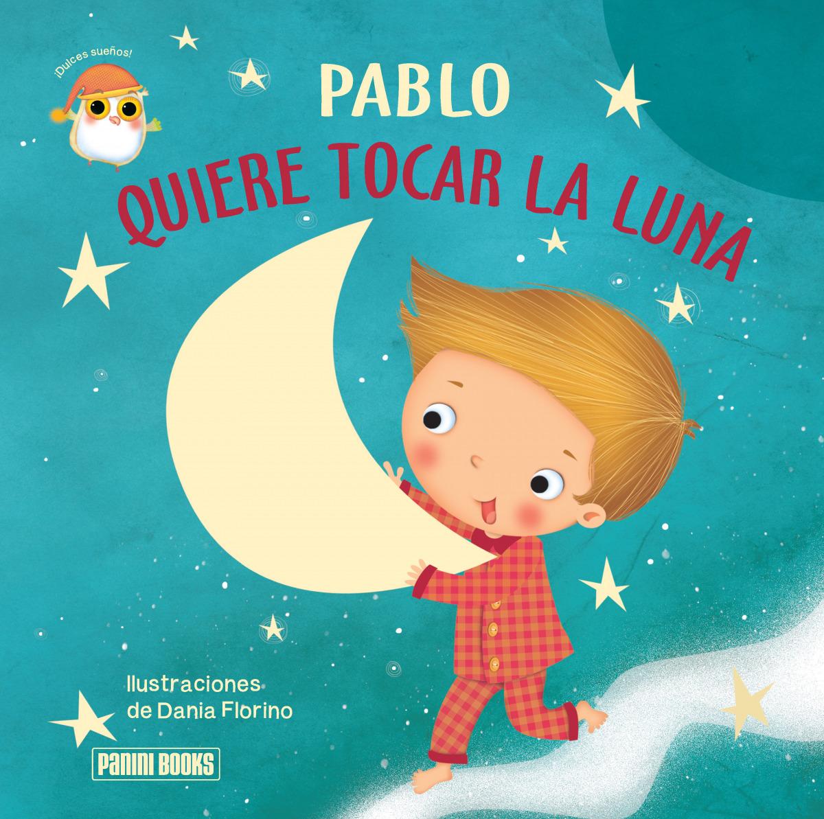 Pablo quiere tocar la luna