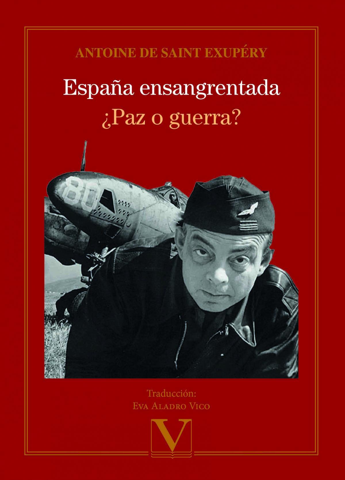 España ensangrentada y ¿Paz o guerra