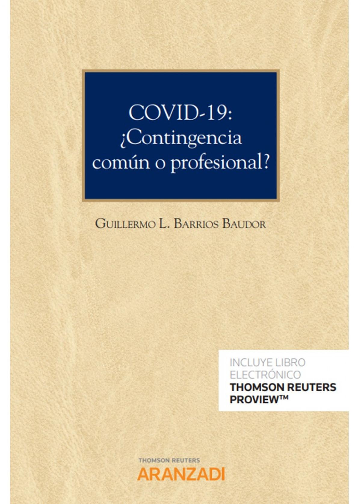 Covid-19: ¿contingencia común o profesional?