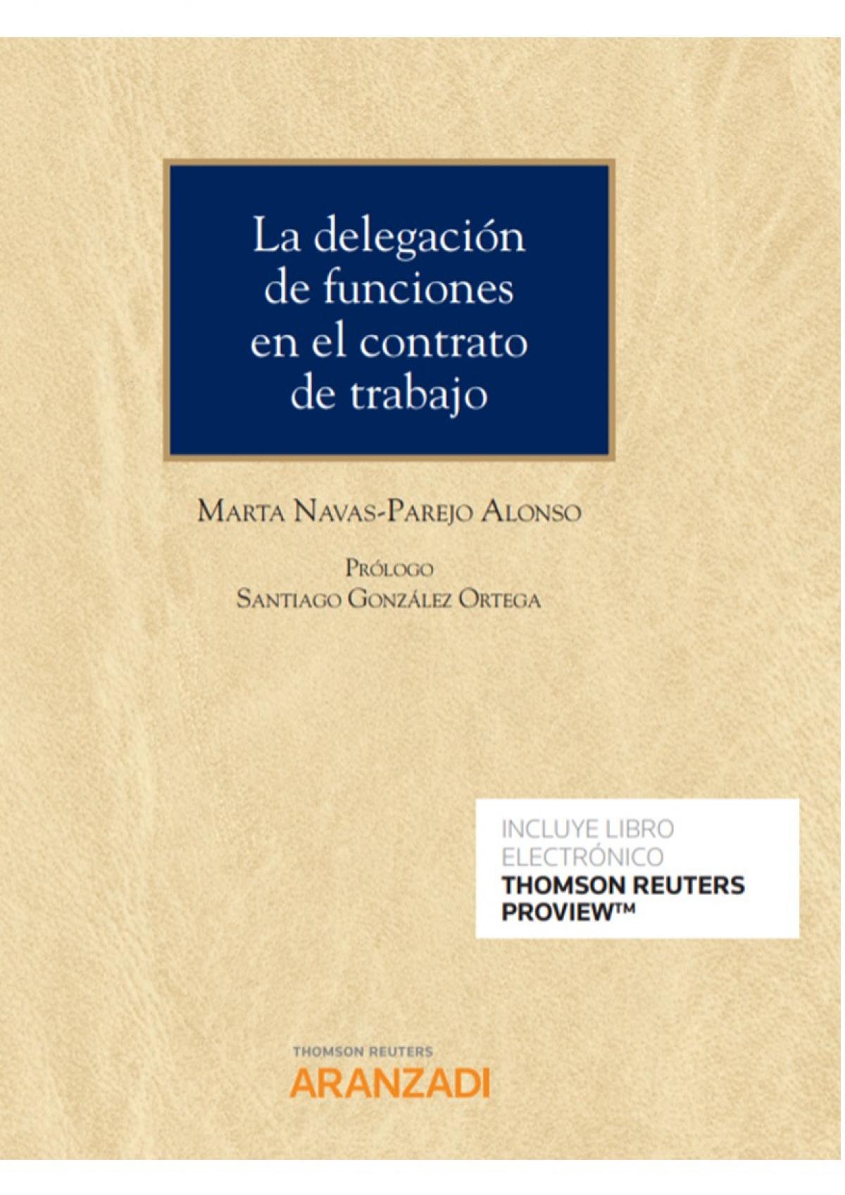 La delegación de funciones en el contrato de trabajo (Papel + e-book)