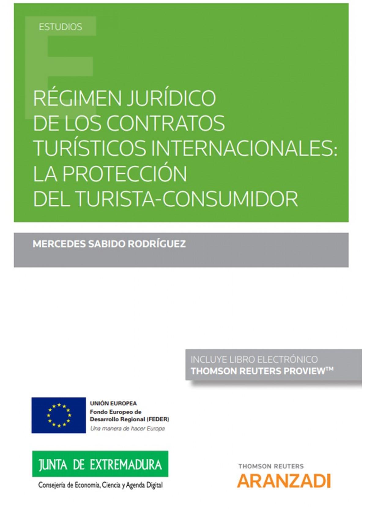 Régimen jurídico de los contratos turísticos internacionales: