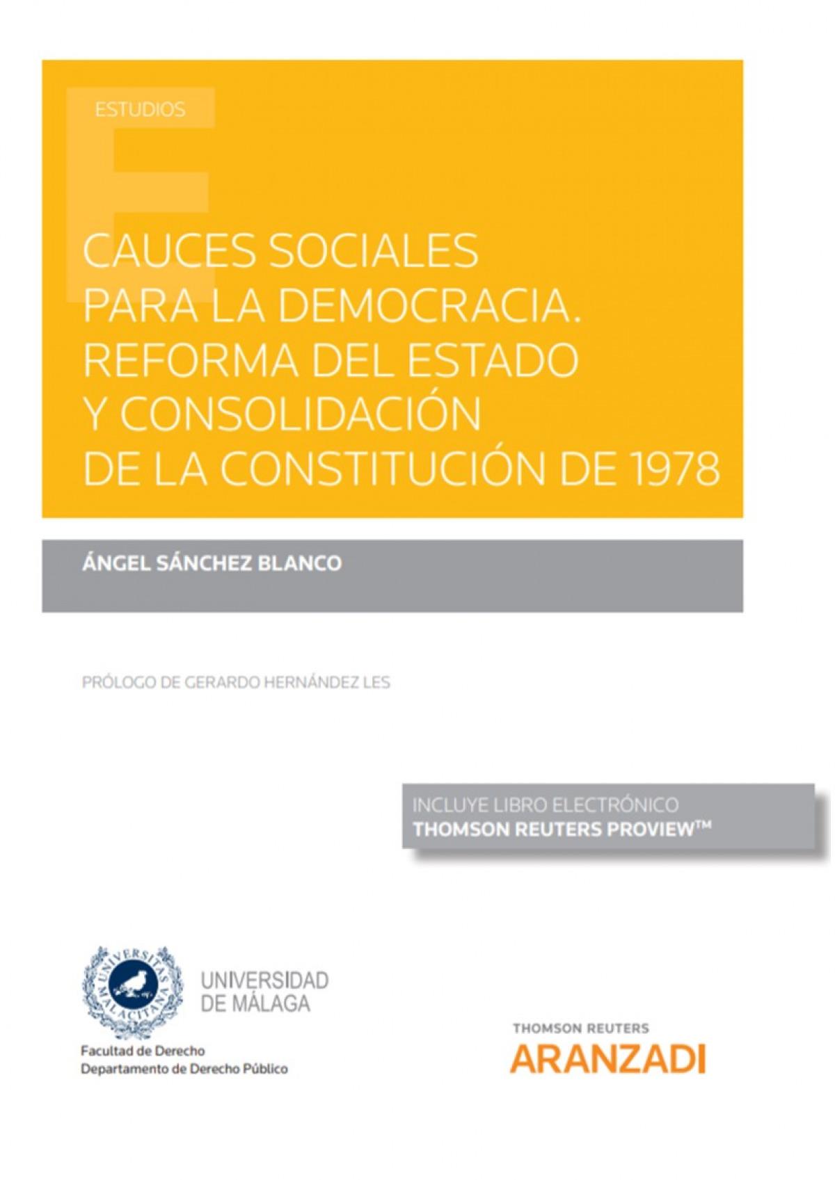 Cauces sociales para la democracia. Reforma del Estado y consolidación de la Constitución de 1978 (Papel + e-book)