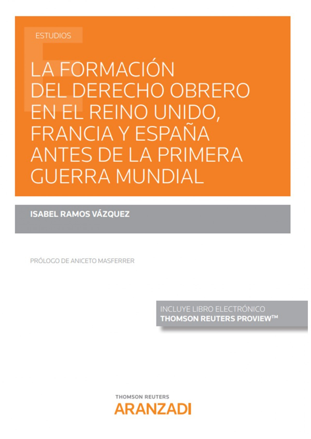 Formación del derecho obrero en el reino unido, Francia y España