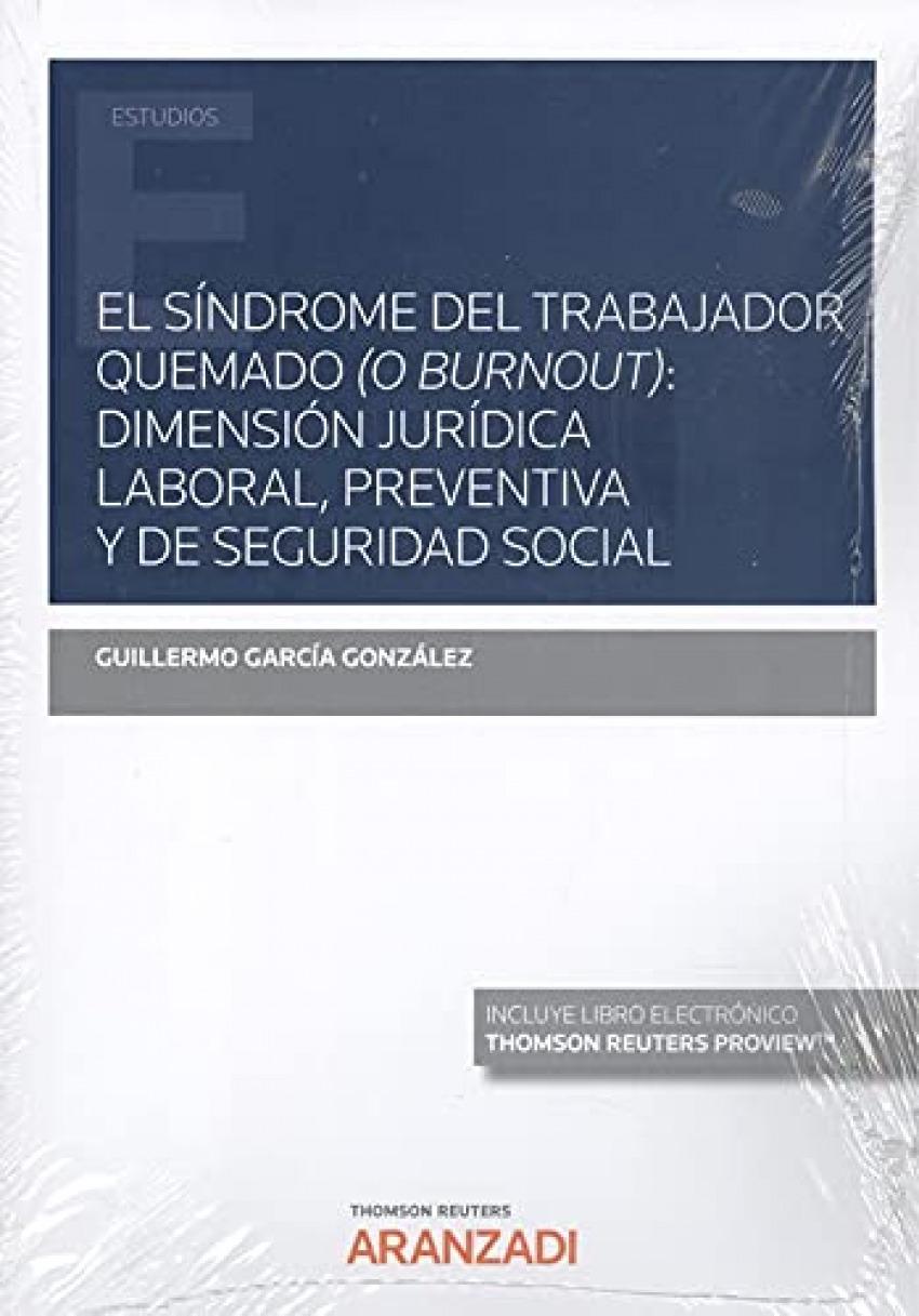 Síndrome del trabajador quemado (o burnout), El: